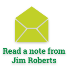 Read a note from Jim Roberts